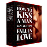 Michael Fiore's How To Kiss a Man PDF