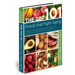 Top 101 Foods That Fight Aging PDF