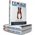 Dean Cortez's Female Mind Control PDF