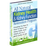 All Natural Kidney Health & Kidney Function Restoration Program PDF