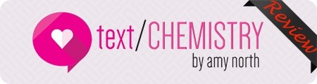 Amy North's Text Chemistry Review