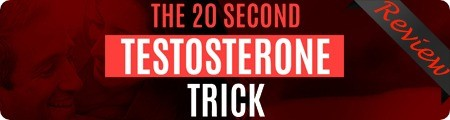 Adam Armstrong's 20 Second Testosterone Trick Review