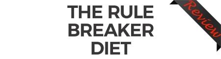 John Barban's The Rule Breaker Diet Review